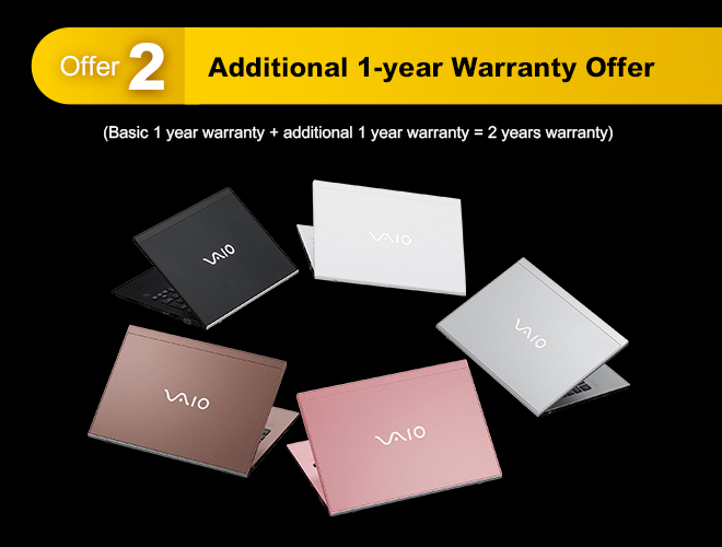 VAIO Early Bird Offer - Offer 2 Additional 1-year Warranty